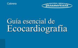 Guía Esencial de Ecocardiografía de Fernando Cabrera - Cardiología Málaga