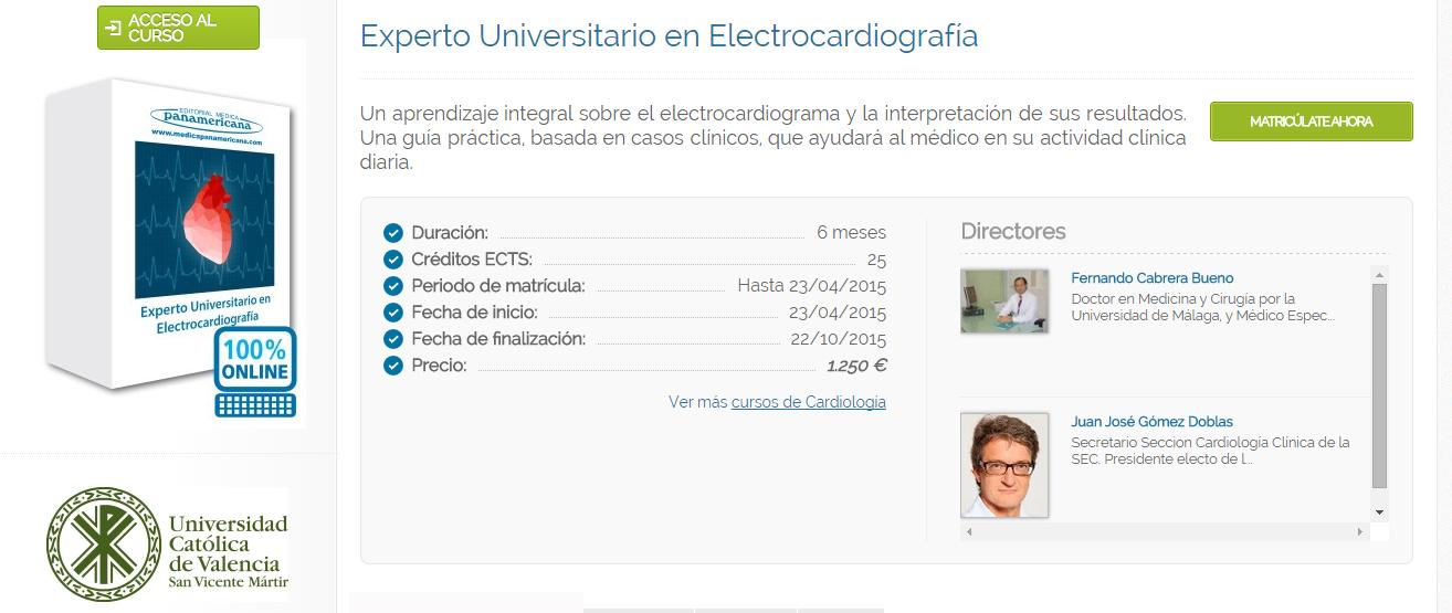 Director del curso de 'Experto Universitario en Electrocardiografía', con titulación expedida por la Universidad Católica de Valencia San Vicente Mártir