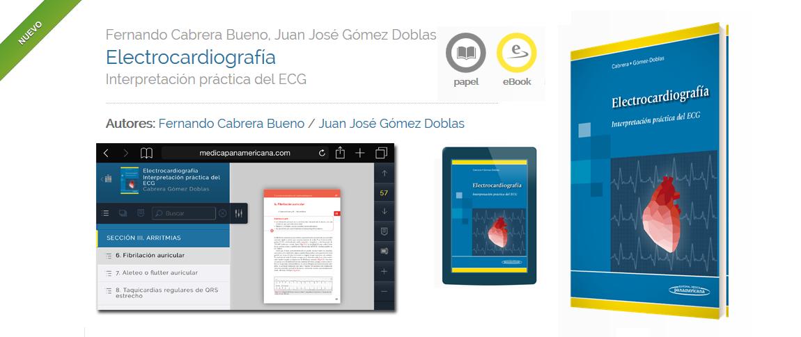 Nuevo libro 'Electrocardiografía', de Fernando Cabrera Bueno y Juan José Gómez Doblas, publicado por Editorial Médica Panamericana